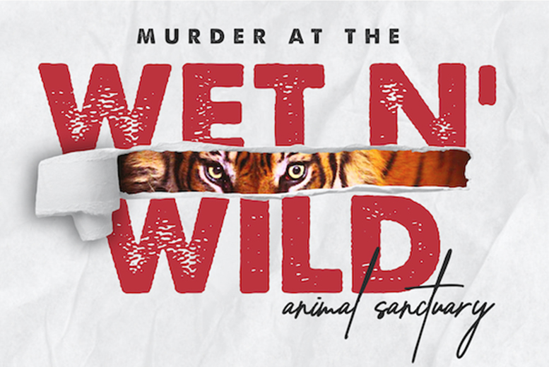Image of £10 for a downloadable inspired Tiger King-themed murder mystery game from Broadway Murder Mysteries - download the game, and uncover the truth of the Murder at the Wet 'N' Wild Animal Sanctuary