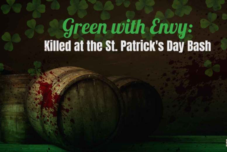 Image of £10 for a Murder Mystery 'Green with Envy: Killed at the St Patrick's Day Bash' game from Broadway Murder Mysteries - download the game files, distribute among your friends, and uncover the truth